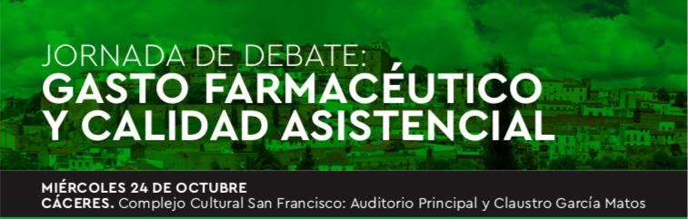 Jornada de debate: gasto farmacéutico y calidad asistencial.